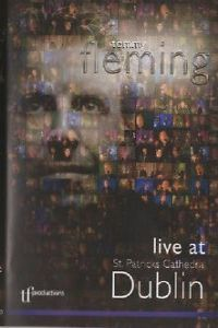 Tommy Fleming - Live At St Pat Cathedral