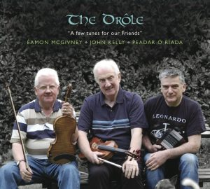 The Drole -  A Few Tunes For Our Friends