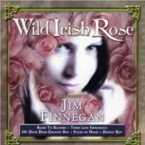 Jim Finnegan Wild Irish Rose