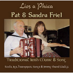 Pat & Sandra Friel - Lios A Phuca