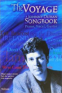 The Voyage- Johnny Duhan- Songbook