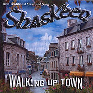 Shaskeen - Walking Up Town