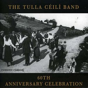 The Tulla Ceili Band - 60th Anniversary