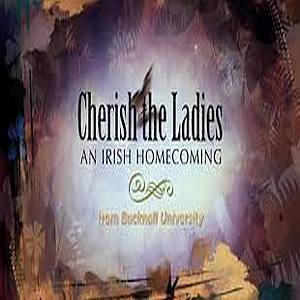 Cherish The Ladies An Irish Homecoming