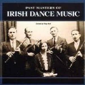 Past Masters Of Irish Dance Music