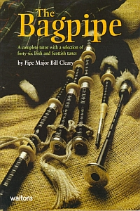 The Bagpipe By Pipe Major Bill Cleary Wa