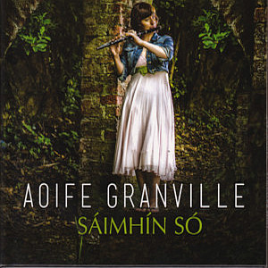 Aoife Granville - Saimhin So