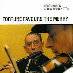 Peter Horan - Fortune Favours The Merry