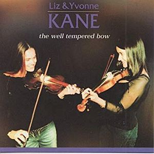 The Kane Sisters - The Well Tempered Bow