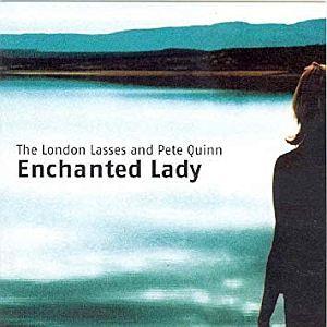 The London Lasses - Enchanted Lady