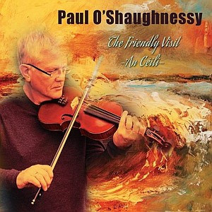 Paul O Shaughnessy - The Friendly Visit