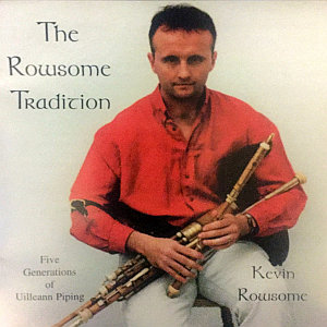 Kevin Rowsome -the Rowsome Tradition