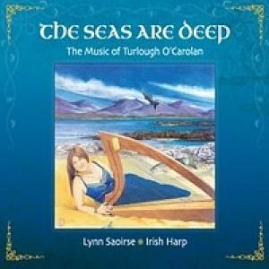 Turlough O Carolan The Seas Are Deep