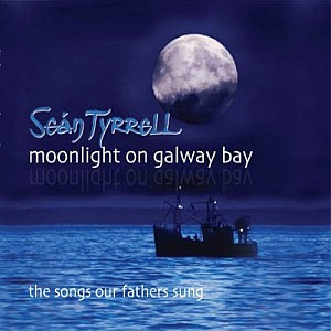 Sean Tyrrell - Moonlight On Galway Bay