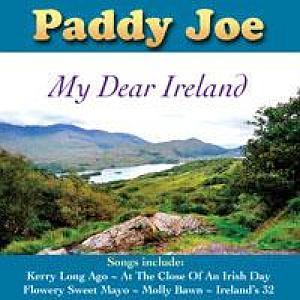 Paddy Joe- My Dear Ireland