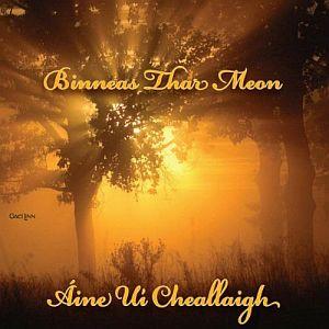 Aine NÍ Cheallaigh - Binneas Thar Meon