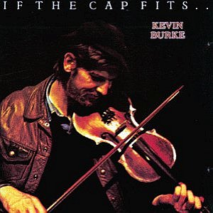Kevin Burke - If The Cap Fits