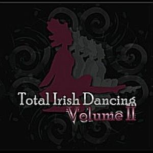 Total Irish Dancing - Volume 2