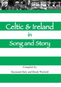 Celtic & Ireland - In Song & Story