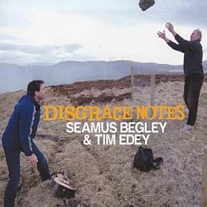 S Begley & T Edey - Disgraced Notes