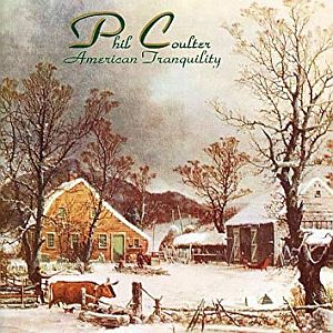 Phil Coulter - American Tranquility