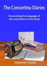 The Concertina Diaries - Heather Greer