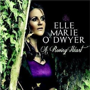 Elle Marie O Dwyer - A Roving Heart