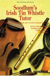 Irish Tin Whistle Tutor- Soodlums- Vol 1