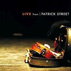 Patrick Street - Live From Patricks St