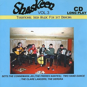 Shaskeen - Trad Irish Music Vol 3