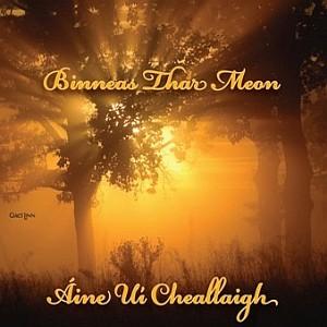 Aine Ui Cheallaigh - Binneas Thar Meon