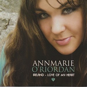 Am O Riordan - Ireland Love Of My Heart