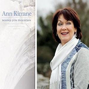 Ann Kirrane  -  Behind Yon Mountain
