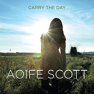 Aoife Scott - Carry The Day