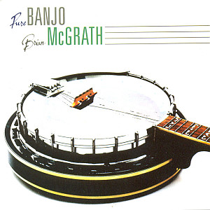 Brian Mcgrath - Pure Banjo
