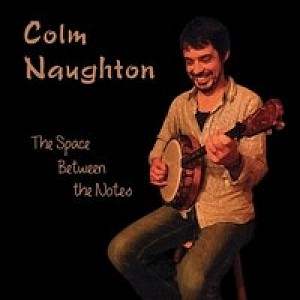 C Naughton- The Space Between The Notes