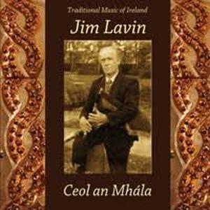 Jim Lavin - Ceol An Mhala