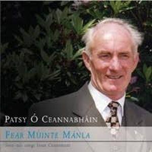 Patsy O Ceannabhain - Fear Muinte Manla