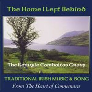 Renvyle Comhaltas-the Home I Left Behind