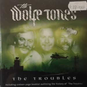 Wolfe Tones - The Troubles