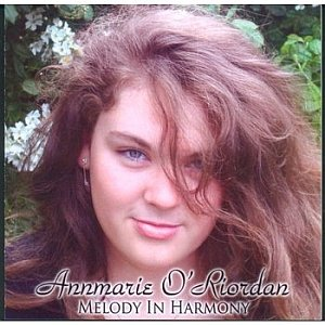 Annmarie O Riordan - Melody In Harmony