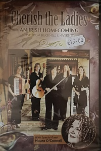 Cherish The Ladies- An Irish Homecoming