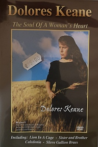 Dolores Keane-the Soul Of A Womans Heart