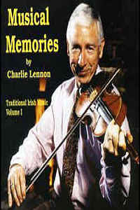 Musical Memories- Vol 1 - Charlie Lennon