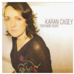 Karen Casey - Two More Hours