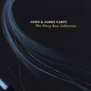 John & James Carty- The Wavy Bow Collect