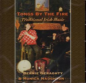 Bernie Geraghty - Tongs By The Fire