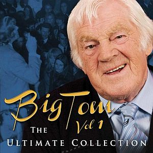 Big Tom - The Ultimate Collection Vol 1
