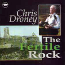 Chris Droney - The Fertile Rock