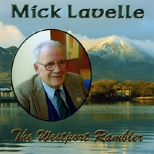 Mick Lavelle - The Westport Rambler